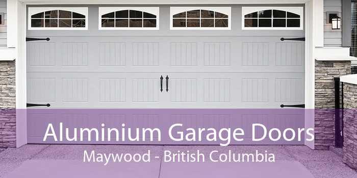 Aluminium Garage Doors Maywood - British Columbia