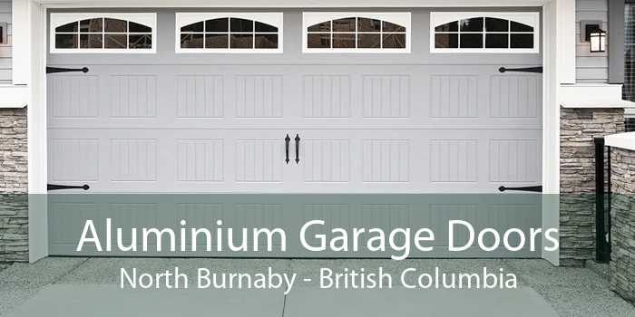Aluminium Garage Doors North Burnaby - British Columbia
