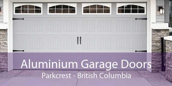 Aluminium Garage Doors Parkcrest - British Columbia