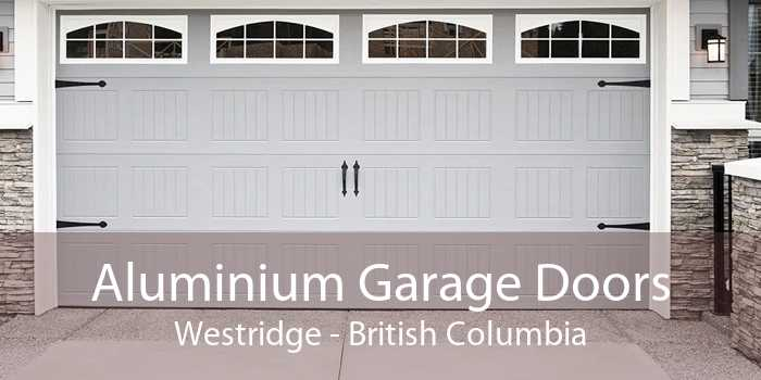 Aluminium Garage Doors Westridge - British Columbia
