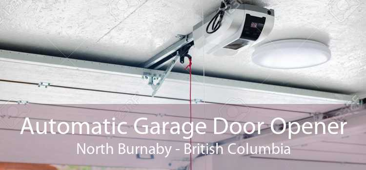 Automatic Garage Door Opener North Burnaby - British Columbia