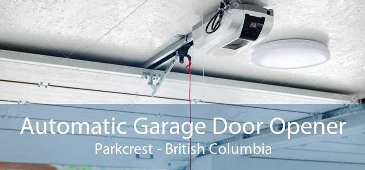 Automatic Garage Door Opener Parkcrest - British Columbia