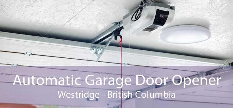 Automatic Garage Door Opener Westridge - British Columbia