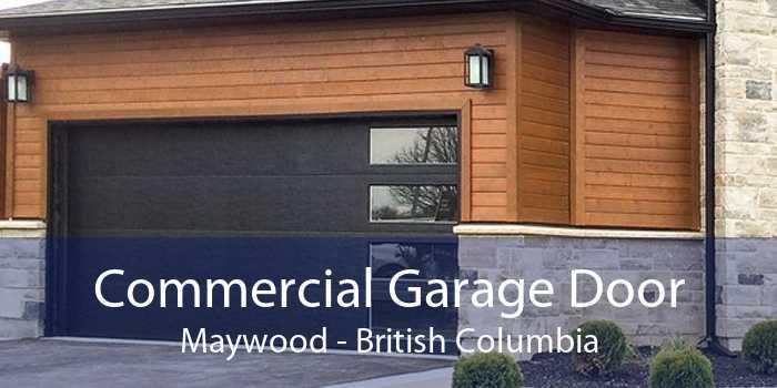 Commercial Garage Door Maywood - British Columbia