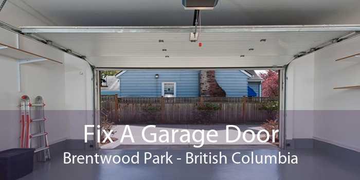 Fix A Garage Door Brentwood Park - British Columbia