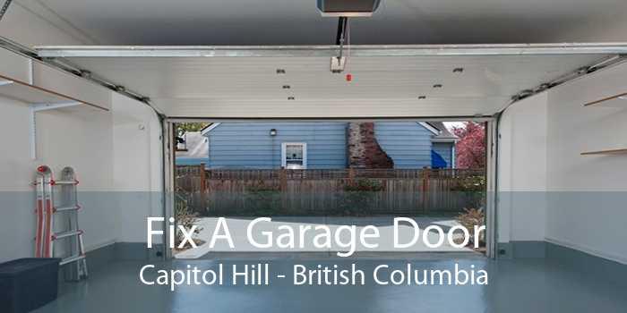 Fix A Garage Door Capitol Hill - British Columbia