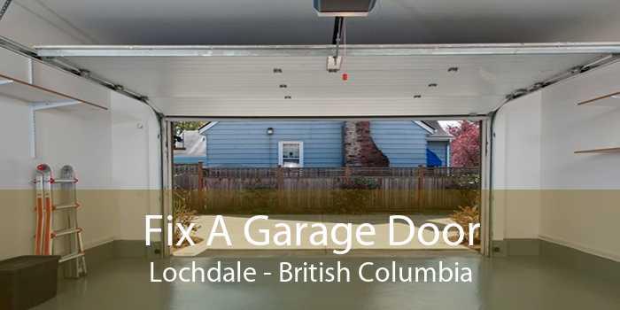 Fix A Garage Door Lochdale - British Columbia