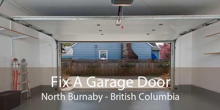 Fix A Garage Door North Burnaby - British Columbia