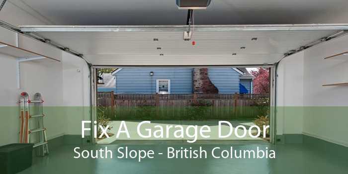 Fix A Garage Door South Slope - British Columbia