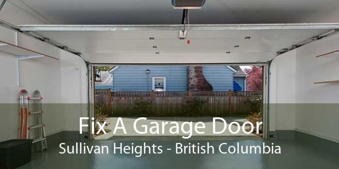 Fix A Garage Door Sullivan Heights - British Columbia