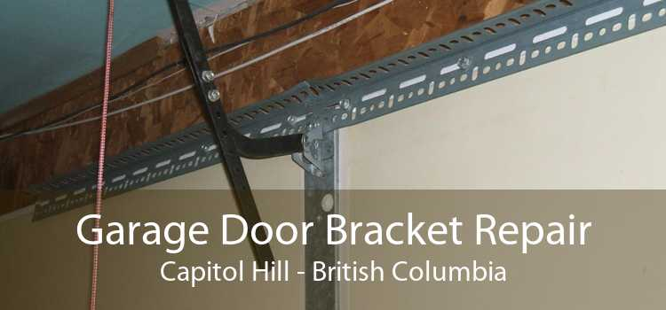 Garage Door Bracket Repair Capitol Hill - British Columbia