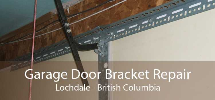 Garage Door Bracket Repair Lochdale - British Columbia