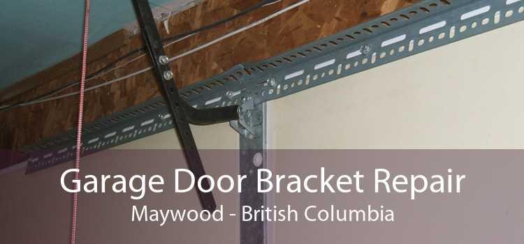 Garage Door Bracket Repair Maywood - British Columbia