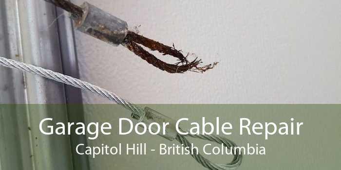 Garage Door Cable Repair Capitol Hill - British Columbia