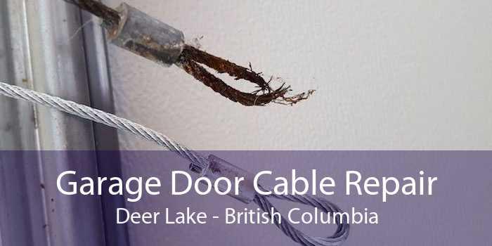 Garage Door Cable Repair Deer Lake - British Columbia