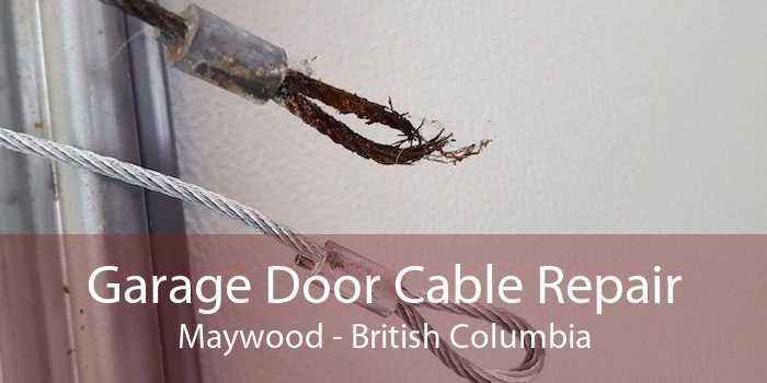 Garage Door Cable Repair Maywood - British Columbia