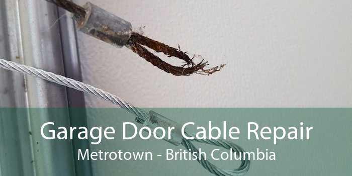 Garage Door Cable Repair Metrotown - British Columbia