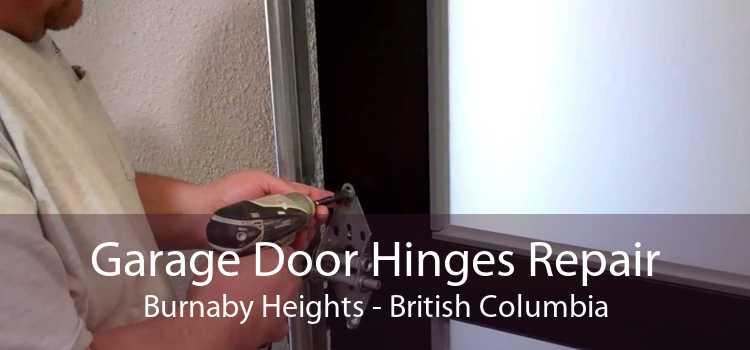 Garage Door Hinges Repair Burnaby Heights - British Columbia
