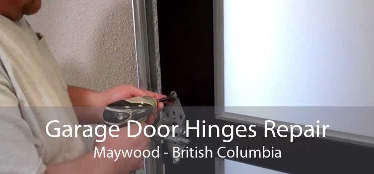 Garage Door Hinges Repair Maywood - British Columbia