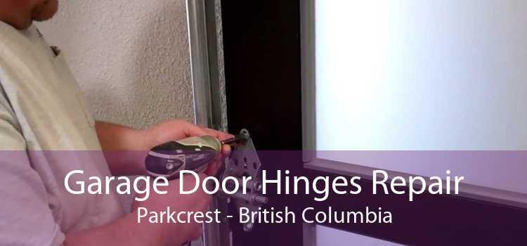 Garage Door Hinges Repair Parkcrest - British Columbia