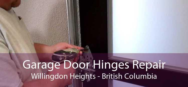 Garage Door Hinges Repair Willingdon Heights - British Columbia