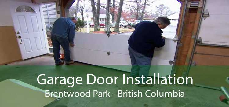 Garage Door Installation Brentwood Park - British Columbia