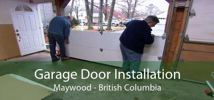 Garage Door Installation Maywood - British Columbia