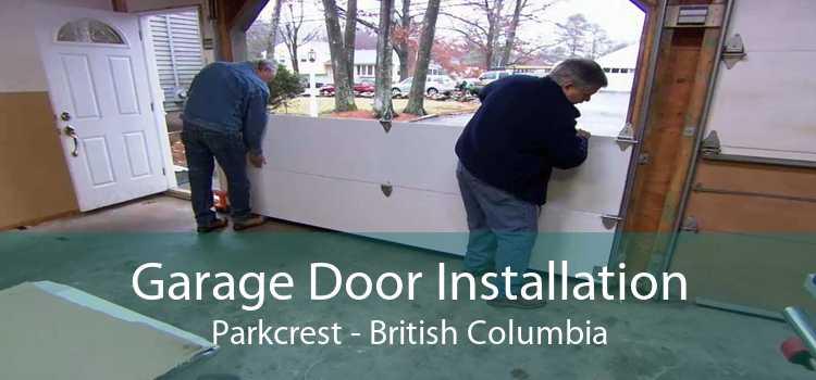 Garage Door Installation Parkcrest - British Columbia