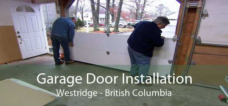 Garage Door Installation Westridge - British Columbia