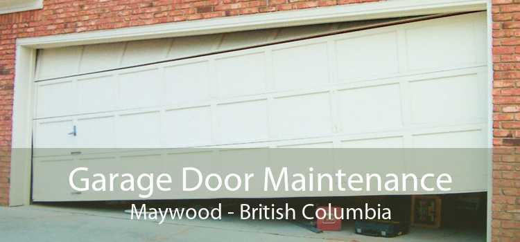Garage Door Maintenance Maywood - British Columbia