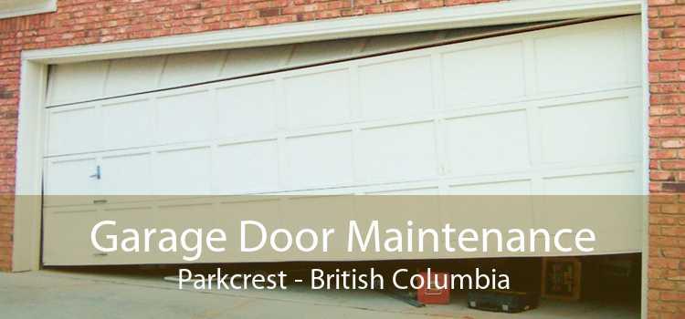 Garage Door Maintenance Parkcrest - British Columbia