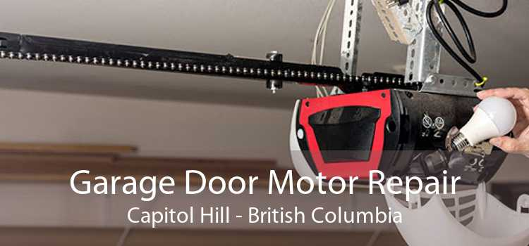 Garage Door Motor Repair Capitol Hill - British Columbia