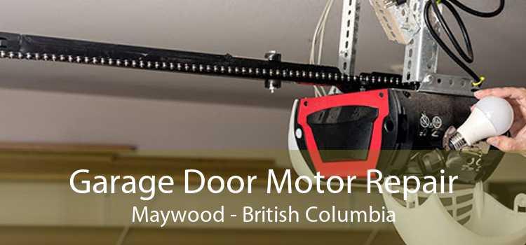 Garage Door Motor Repair Maywood - British Columbia