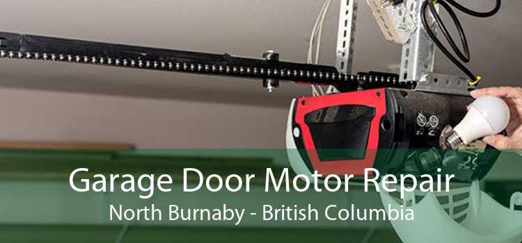 Garage Door Motor Repair North Burnaby - British Columbia