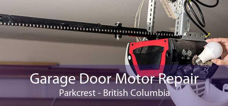Garage Door Motor Repair Parkcrest - British Columbia