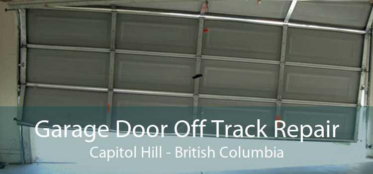 Garage Door Off Track Repair Capitol Hill - British Columbia
