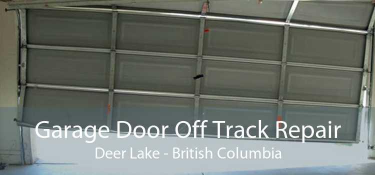 Garage Door Off Track Repair Deer Lake - British Columbia
