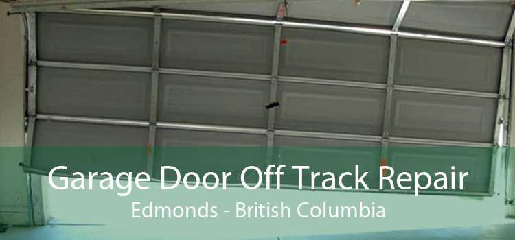 Garage Door Off Track Repair Edmonds - British Columbia