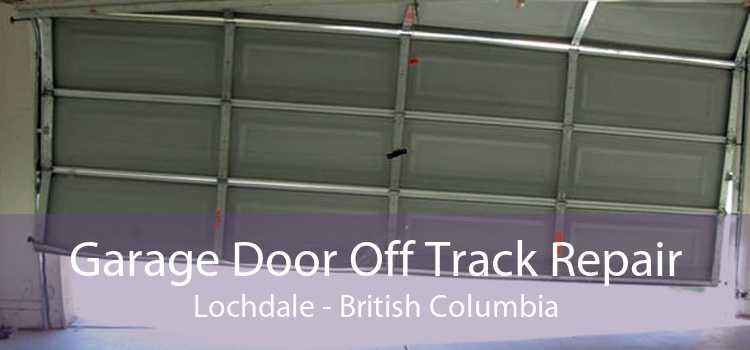 Garage Door Off Track Repair Lochdale - British Columbia