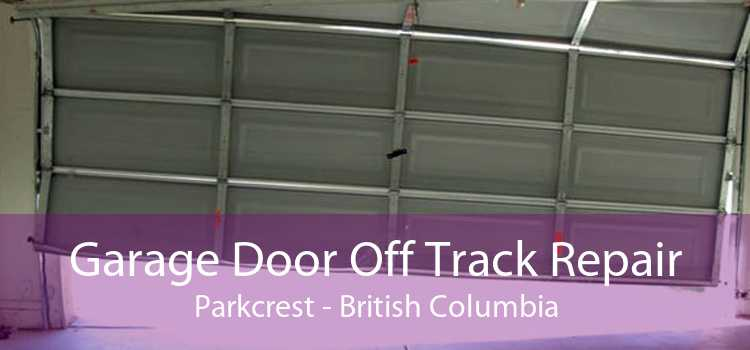 Garage Door Off Track Repair Parkcrest - British Columbia