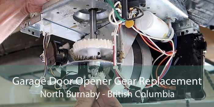 Garage Door Opener Gear Replacement North Burnaby - British Columbia
