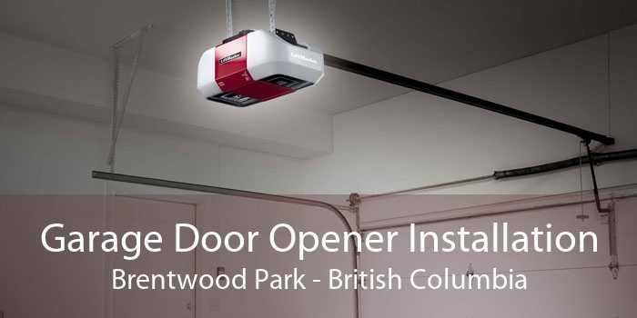 Garage Door Opener Installation Brentwood Park - British Columbia