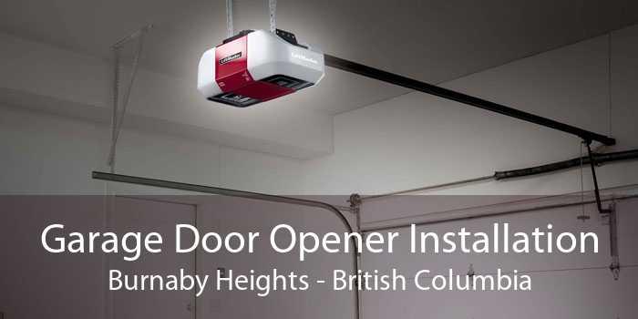 Garage Door Opener Installation Burnaby Heights - British Columbia