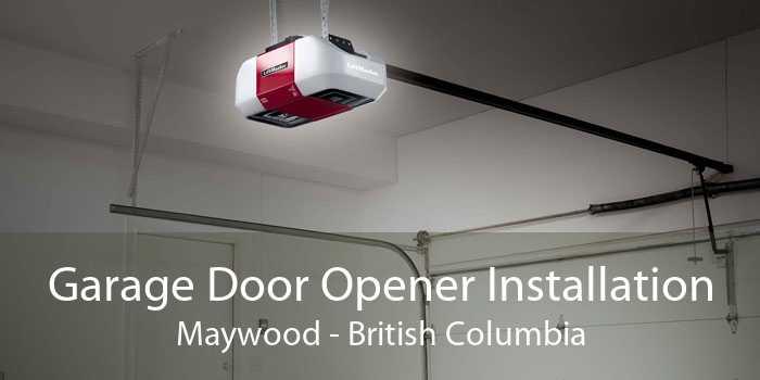 Garage Door Opener Installation Maywood - British Columbia
