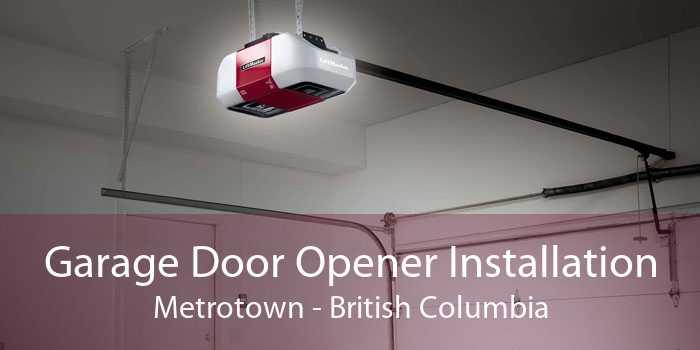Garage Door Opener Installation Metrotown - British Columbia