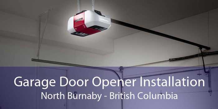 Garage Door Opener Installation North Burnaby - British Columbia