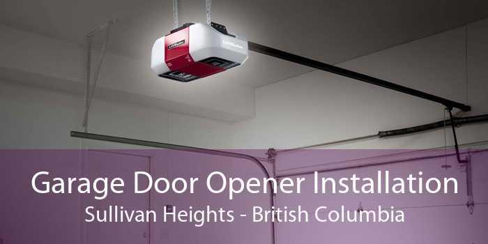Garage Door Opener Installation Sullivan Heights - British Columbia