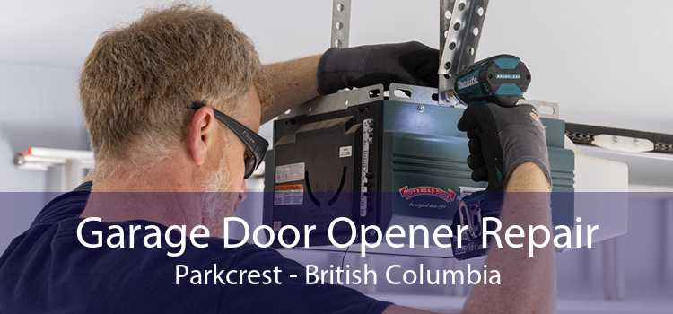 Garage Door Opener Repair Parkcrest - British Columbia