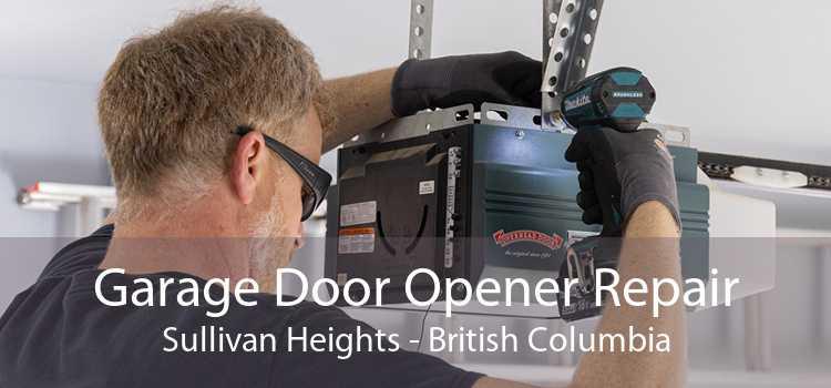 Garage Door Opener Repair Sullivan Heights - British Columbia