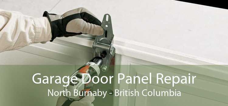 Garage Door Panel Repair North Burnaby - British Columbia